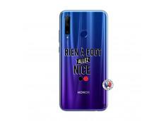 Coque Huawei Honor 20 Lite Rien A Foot Allez Nice