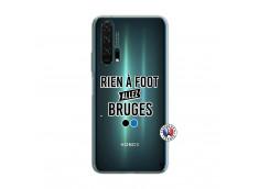 Coque Huawei Honor 20 PRO Rien A Foot Allez Bruges
