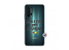 Coque Huawei Honor 20 PRO Rien A Foot Allez L'Espagne