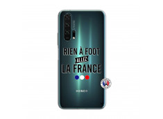 Coque Huawei Honor 20 PRO Rien A Foot Allez La France