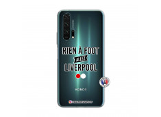 Coque Huawei Honor 20 PRO Rien A Foot Allez Liverpool