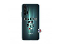 Coque Huawei Honor 20 PRO Rien A Foot Allez Metz