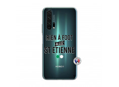Coque Huawei Honor 20 PRO Rien A Foot Allez St Etienne