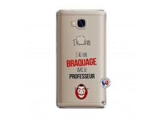 Coque Huawei Honor 5X J Peux Pas J Ai Un Braquage Avec Le Professeur