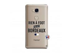 Coque Huawei Honor 5X Rien A Foot Allez Bordeaux