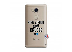 Coque Huawei Honor 5X Rien A Foot Allez Bruges