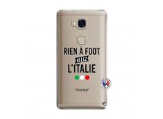 Coque Huawei Honor 5X Rien A Foot Allez L'Italie
