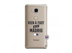 Coque Huawei Honor 5X Rien A Foot Allez Madrid
