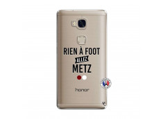 Coque Huawei Honor 5X Rien A Foot Allez Metz