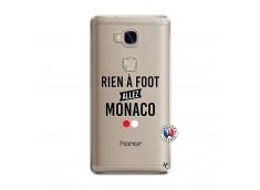 Coque Huawei Honor 5X Rien A Foot Allez Monaco