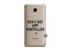 Coque Huawei Honor 5X Rien A Foot Allez Montpellier