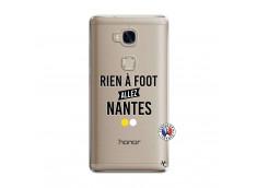 Coque Huawei Honor 5X Rien A Foot Allez Nantes