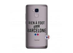 Coque Huawei Honor 5C Rien A Foot Allez Barcelone