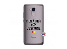 Coque Huawei Honor 5C Rien A Foot Allez L'Espagne