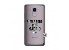 Coque Huawei Honor 5C Rien A Foot Allez Madrid