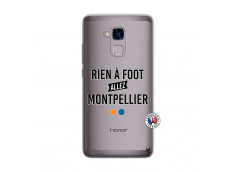 Coque Huawei Honor 5C Rien A Foot Allez Montpellier