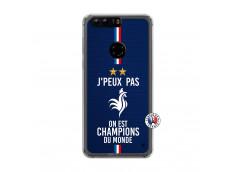 Coque Huawei Honor 8 Je Peux Pas On Est Les Champions Du Monde Translu