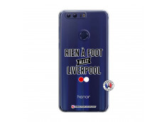 Coque Huawei Honor 8 Rien A Foot Allez Liverpool