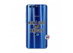 Coque Huawei Honor 9 Rien A Foot Allez Bruges