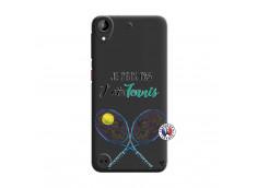 Coque HTC Desire 530 Je Peux Pas J Ai Tennis