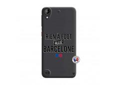 Coque HTC Desire 530 Rien A Foot Allez Barcelone