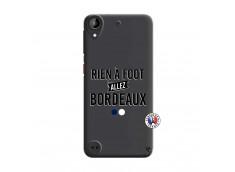 Coque HTC Desire 530 Rien A Foot Allez Bordeaux