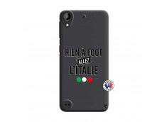 Coque HTC Desire 530 Rien A Foot Allez L'Italie