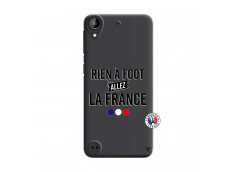 Coque HTC Desire 530 Rien A Foot Allez La France