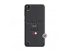 Coque HTC Desire 530 Rien A Foot Allez Lille