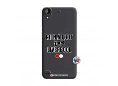 Coque HTC Desire 530 Rien A Foot Allez Liverpool