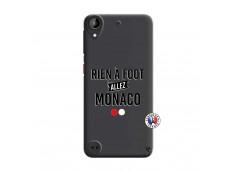 Coque HTC Desire 530 Rien A Foot Allez Monaco