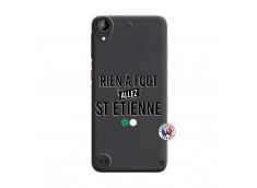 Coque HTC Desire 530 Rien A Foot Allez St Etienne