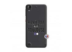 Coque HTC Desire 530 Rien A Foot Allez Toulouse