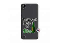 Coque HTC Desire 530 Tout Travail Merite Sa Biere