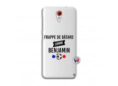 Coque HTC Desire 620 Frappe De Batard Comme Benjamin