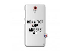 Coque HTC Desire 620 Rien A Foot Allez Angers