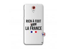Coque HTC Desire 620 Rien A Foot Allez La France