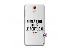 Coque HTC Desire 620 Rien A Foot Allez Le Portugal