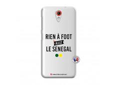 Coque HTC Desire 620 Rien A Foot Allez Le Senegal