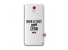 Coque HTC Desire 620 Rien A Foot Allez Lyon