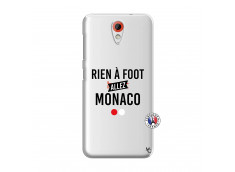 Coque HTC Desire 620 Rien A Foot Allez Monaco