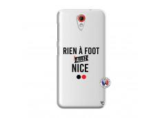 Coque HTC Desire 620 Rien A Foot Allez Nice