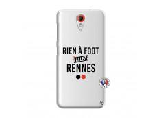 Coque HTC Desire 620 Rien A Foot Allez Rennes