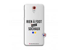 Coque HTC Desire 620 Rien A Foot Allez Sochaux