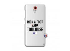 Coque HTC Desire 620 Rien A Foot Allez Toulouse