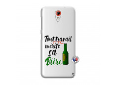 Coque HTC Desire 620 Tout Travail Merite Sa Biere