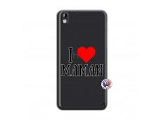 Coque HTC Desire 816 I Love Maman