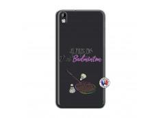 Coque HTC Desire 816 Je Peux Pas J Ai Badminton