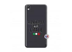 Coque HTC Desire 816 Rien A Foot Allez L'Italie