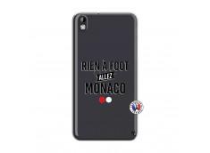 Coque HTC Desire 816 Rien A Foot Allez Monaco